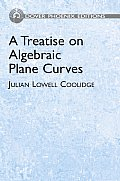 A Treatise on Algebraic Plane Curves