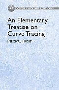 Elementary Treatise On Curve Tracing 5th Edition