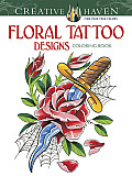 Floral Tattoo Designs Coloring Book (Creative Haven Coloring Books)