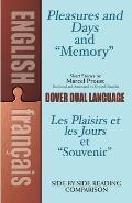 """Pleasures and Days and """"Memory"""" / Les Plaisirs Et Les Jours Et """"Souvenir"""" Short Stories by Marcel Proust: A Dual-Language Book (Dover Dual Language French)"""