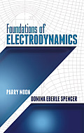 Foundations of Electrodynamics (Dover Books on Electrical Engineering) Cover