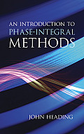 An Introduction to Phase-Integral Methods (Dover Books on Mathematics)