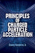 Principles of Charged Particle Acceleration Cover