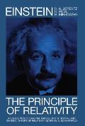 Principle of Relativity A Collection of Original Memoirs on the Special & General Theory of Relativity