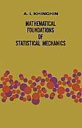 Mathematical Foundations of Stat. Mech. (49 Edition)