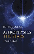 Introduction To Astrophysics the Stars