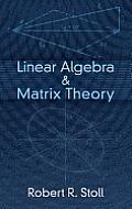Linear Algebra & Matrix Theory