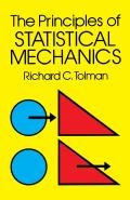 The Principles of Statistical Mechanics