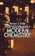 The Development of Modern Chemistry (Dover Books on Chemistry) Cover