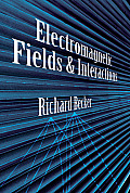 Electromagnetic Fields and Interactions Cover