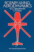 Rotary Wing Aerodynamics Two Volumes Bound as One