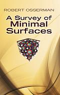 Survey Of Minimal Surfaces