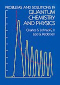 Problems & Solutions in Quantum Chemistry & Physics