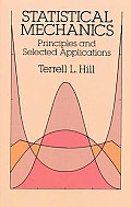 Statistical Mechanics: Principles and Applications