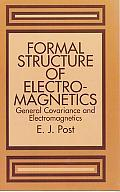 Formal Structure of Electromagnetics: General Covariance and Electromagnetics
