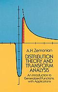 Distribution Theory & Transform Analysis An Introduction to Generalized Functions with Applications
