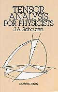 Tensor Analysis for Physicists 2ND Edition