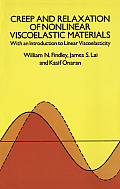 Creep and Relaxation of Nonlinear Viscoelastic Materials (Dover Books on Engineering) Cover