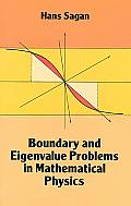 Boundary & Eigenvalue Problems in Mathematical Physics