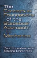 The Conceptual Foundations of the Statistical Approach in Mechanics (Dover Books on Physics & Chemistry)