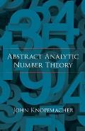 Abstract Analytic Number Theory (Dover Books on Mathematics)