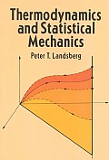 Thermodynamics and Statistical Mechanics (Dover Books on Physics & Chemistry)