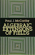 Algebraic Extensions Of Fields 2nd Edition
