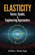 Elasticity: Tensor, Dyadic, and Engineering Approaches (Dover Books on Engineering) Cover