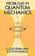 Problems In Quantum Mechanics