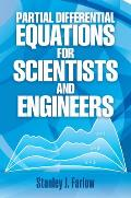 Partial Differential Equations for Scientists and Engineers (93 Edition)