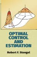 Optimal Control and Estimation (Dover Books on Advanced Mathematics) Cover