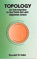 Topology An Introduction to the Point Set & Algebraic Areas