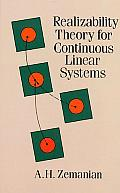 Realizability Theory for Continuous Linear Systems (Dover Books on Mathematics)