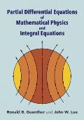 Partial Differential Equations of Mathematical Physics & Integral Equations