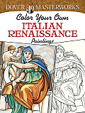 Dover Masterworks: Color Your Own Italian Renaissance Paintings