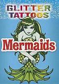 Glitter Tattoos Mermaids