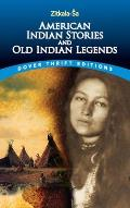 American Indian Stories & Old Indian Legends