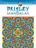 Creative Haven Paisley Mandalas Coloring Book (Creative Haven Coloring Books)
