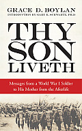 Thy Son Liveth Messages from a World War I Soldier to His Mother from the Afterlife