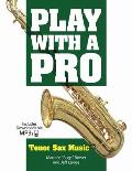 Play with a Pro Tenor Sax Music