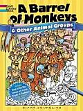 A Barrel of Monkeys and Other Animal Groups (Dover Coloring Books)