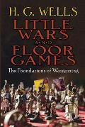 Little Wars and Floor Games: The Foundations of Wargaming