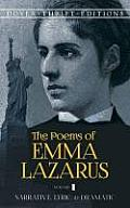 Poems of Emma Lazarus Volume I Narrative Lyric & Dramatic