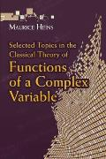 Selected Topics in the Classical Theory of Functions of a Complex Variable (Dover Books on Mathematics)