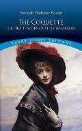 Coquette Or The History Of Eliza Wharton