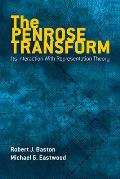 The Penrose Transform: Its Interaction with Representation Theory (Dover Books on Mathematics)