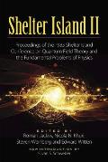 Shelter Island II: Proceedings of the 1983 Shelter Island Conference on Quantum Field Theory and the Fundamental Problems of Physics (Dover Books on Physics)