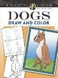 Creative Haven Dogs Draw and Color (Creative Haven Coloring Books)