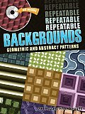 Repeatable Backgrounds--Geometric and Abstract Patterns CD-ROM and Book