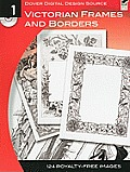Dover Digital Design Source 1 Victorian Frames & Borders